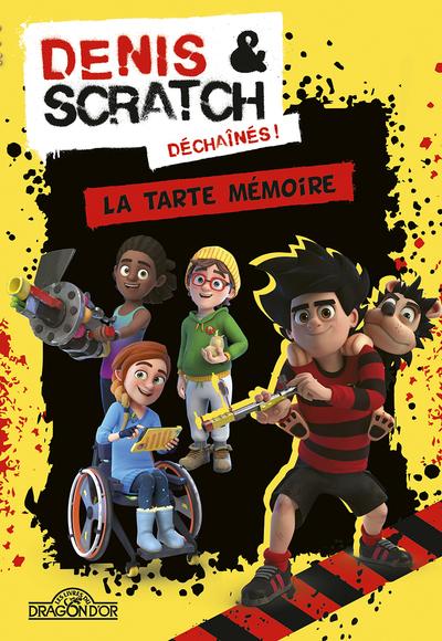 DENIS & SCRATCH - LA TARTE MEMOIRE