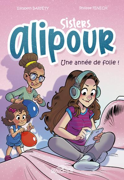 SISTERS ALIPOUR - B.D. - UNE ANNEE DE FOLIE !