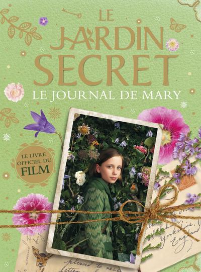 LE JARDIN SECRET - LE JOURNAL DE MARY