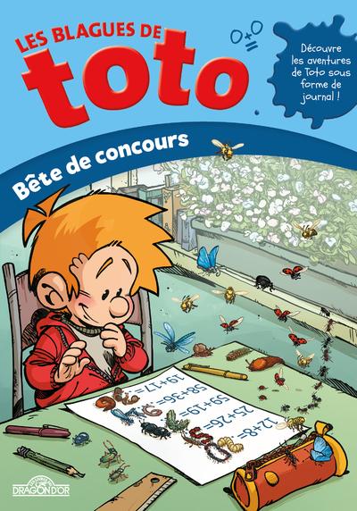 LES BLAGUES DE TOTO - BETE DE CONCOURS