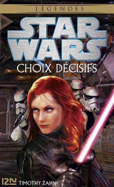 STAR WARS - NUMERO 116 CHOIX DECISIFS
