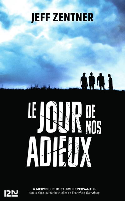 LE JOUR DE NOS ADIEUX