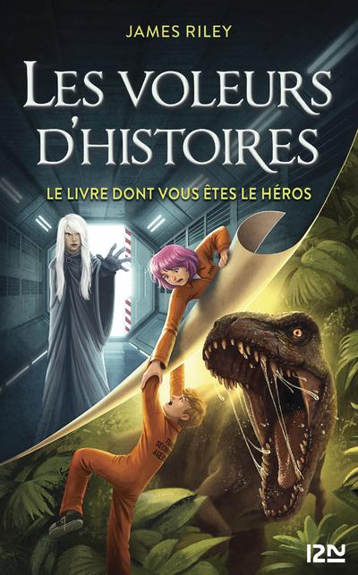LES VOLEURS D'HISTOIRES - TOME 04 LE LIVRE DONT VOUS ETES LE HEROS