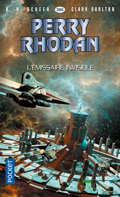 PERRY RHODAN - NUMERO 366 L'EMISSAIRE INVISIBLE