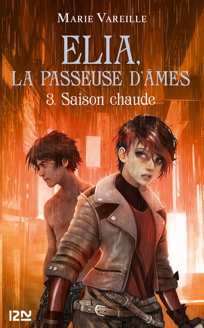 ELIA, LA PASSEUSE D'AMES - TOME 3 SAISON CHAUDE