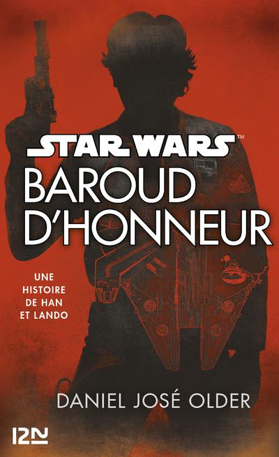 STAR WARS - BAROUD D'HONNEUR