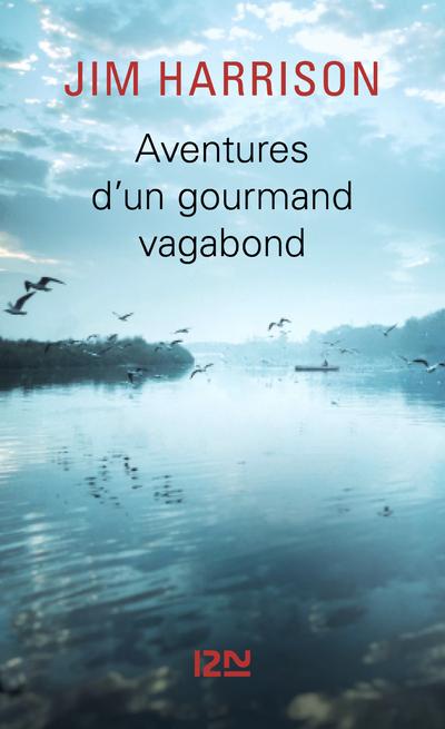 AVENTURES D'UN GOURMAND VAGABOND