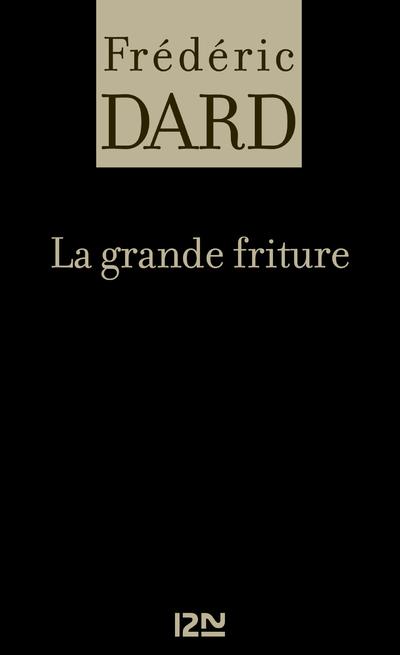 LA GRANDE FRITURE
