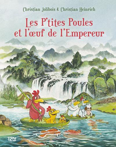 LES P'TITES POULES ET L'OEUF DE L'EMPEREUR - TOME 17