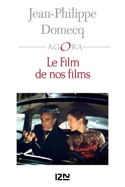 LE FILM DE NOS FILMS