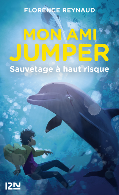 MON AMI JUMPER - TOME 1 SAUVETAGE A HAUT RISQUE
