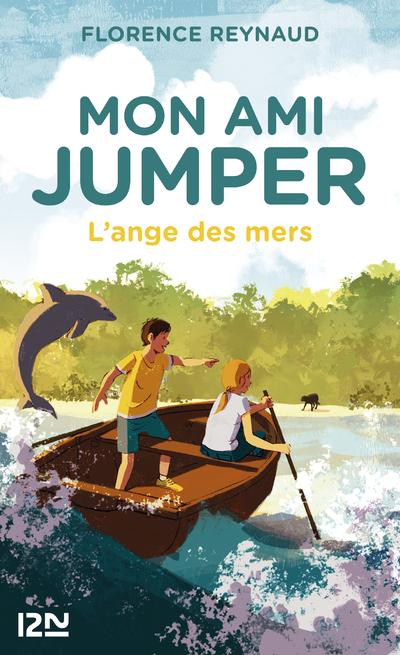 MON AMI JUMPER - TOME 2 L'ANGE DES MERS