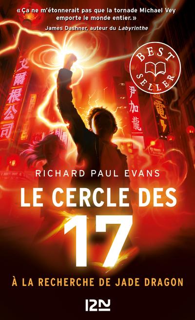 LE CERCLE DES 17 - TOME 4 A LA RECHERCHE DE JADE DRAGON