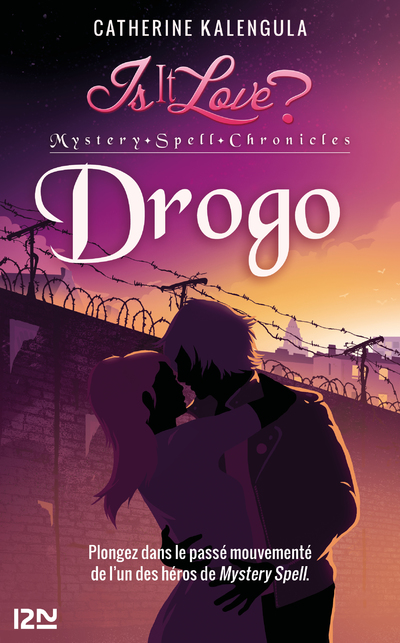 IS IT LOVE ? - TOME 1 DROGO