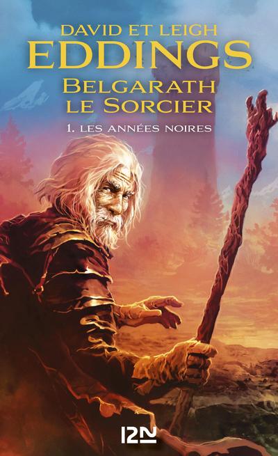 BELGARATH LE SORCIER - TOME 1 LES ANNEES NOIRES