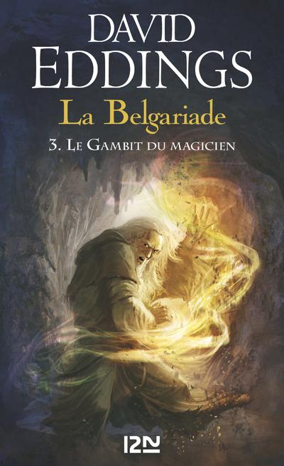 LA BELGARIADE - TOME 3 LE GAMBIT DU MAGICIEN