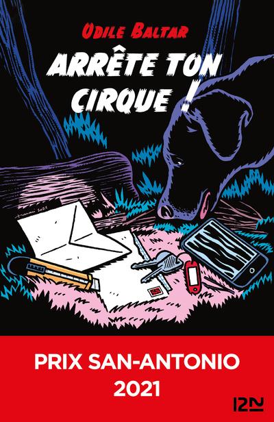 ARRETE TON CIRQUE ! - PRIX SAN-ANTONIO