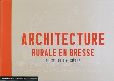 ARCHITECTURE RURALE EN BRESSE