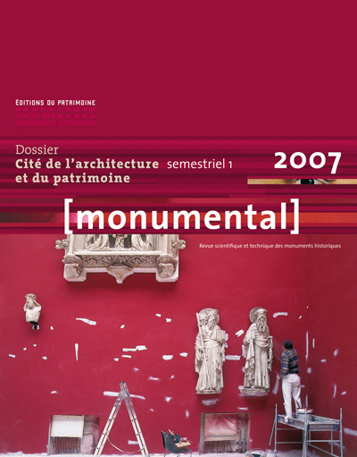 """MONUMENTAL 2007 1ER SEMESTRE. THÉMATIQUE """"CITÉ DE L'ARCHITECTURE"""""""
