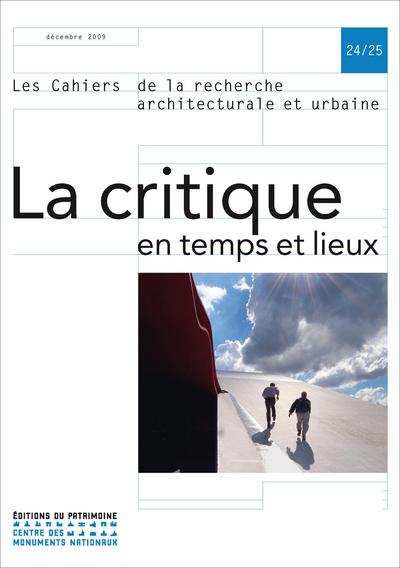 LA CRITIQUE EN TEMPS ET LIEUX, N°24/25
