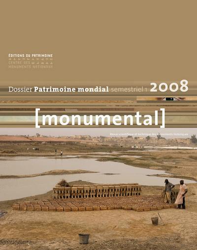 """MONUMENTAL 2008 1ER SEMESTRE. THÉMATIQUE """"PATRIMOINE MONDIAL"""""""