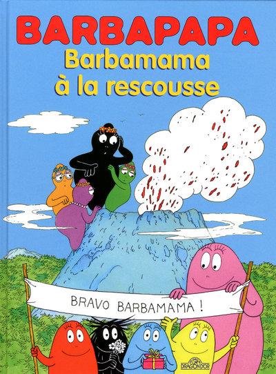 BARBAPAPA - BARBAMAMA A LA RESCOUSSE