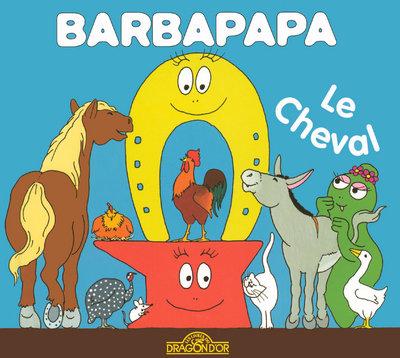 BARBAPAPA - LE CHEVAL