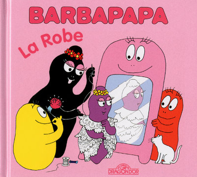 BARBAPAPA - LA ROBE