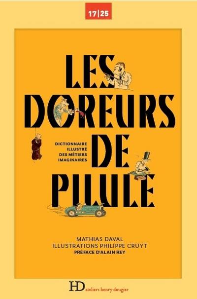 LES DOREURS DE PILULE