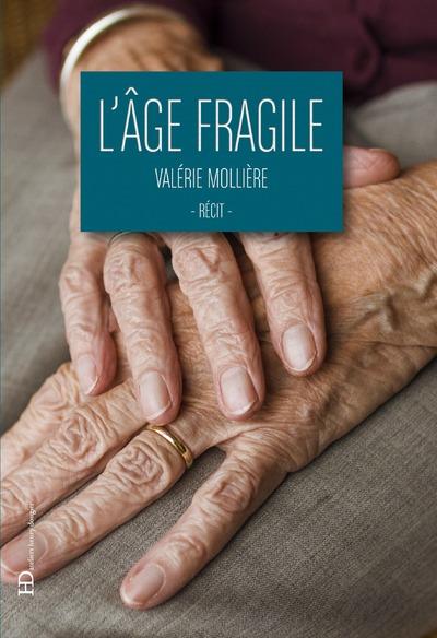 L'AGE FRAGILE