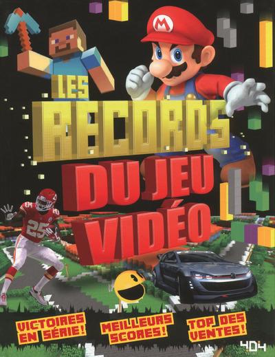 LES RECORDS DU JEU VIDEO