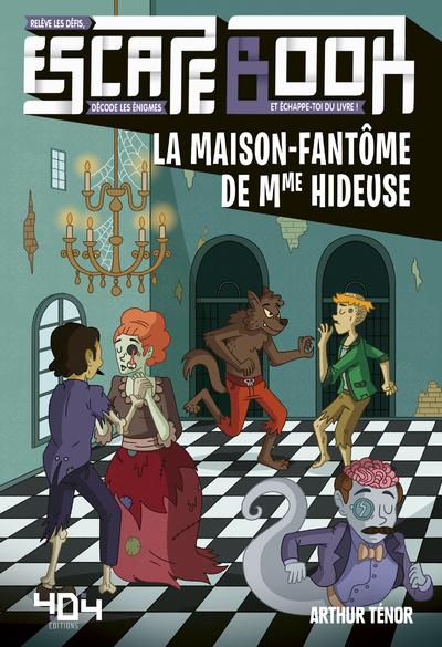 ESCAPE BOOK - LA MAISON-FANTOME DE MME HIDEUSE