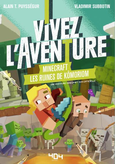 VIVEZ L'AVENTURE - MINECRAFT - LES RUINES DE KOMORIOM