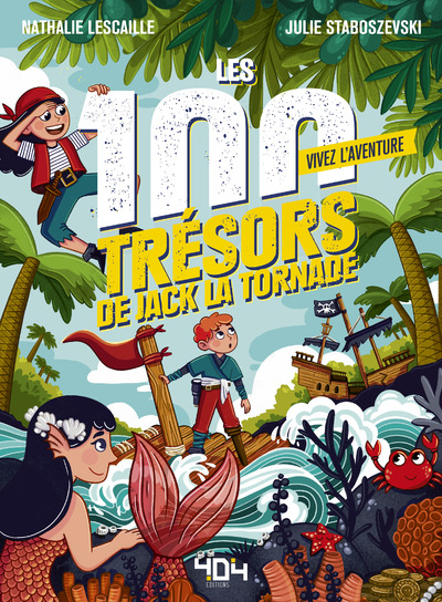 VIVEZ L'AVENTURE - LES 100 TRESORS DE JACK LA TORNADE