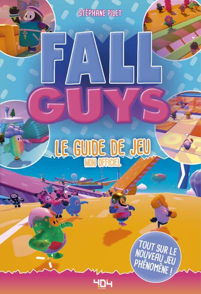 FALL GUYS - LE GUIDE DE JEU NON OFFICIEL