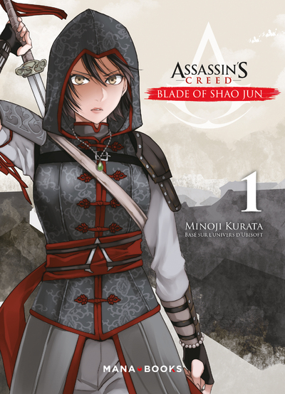ASSASSIN'S CREED : BLADE OF SHAO JUN - TOME 1