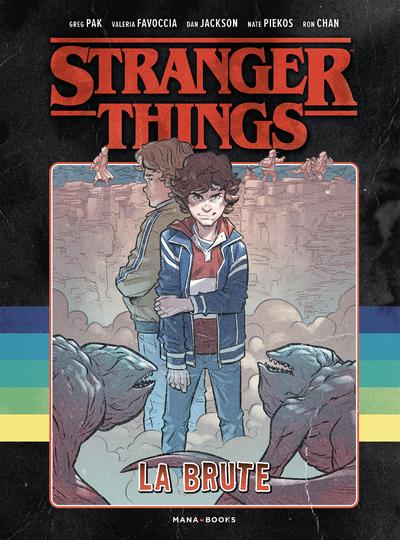 STRANGER THINGS - LA BRUTE