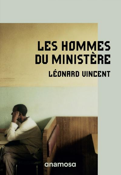 LES HOMMES DU MINISTERE